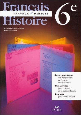 Français Histoire 6e Travaux dirigés