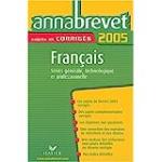 Français série générale, technologique et professionnelle : sujets et corrigés