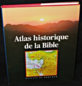 Atlas historique de la bible