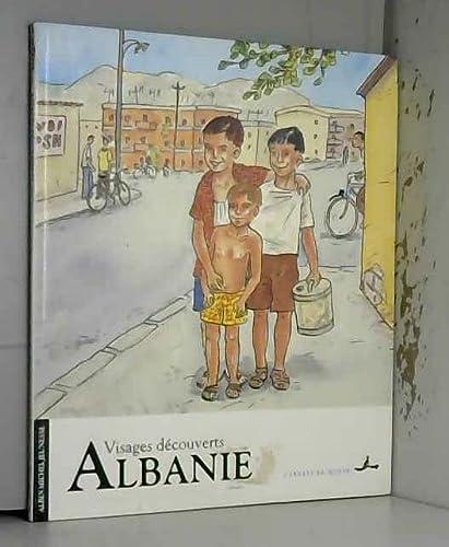 Albanie: visages découverts