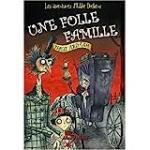 Les aventures d'Eddie Dickens. Tome 1 : Une folle famille