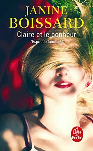 L'esprit de famille III : Claire et le bonheur