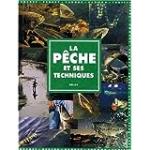 La pêche et ses techniques