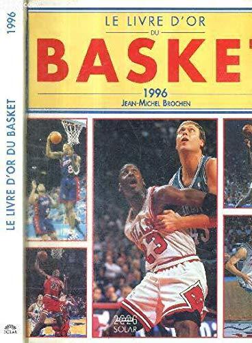 le livre d'or du Basket 1996