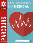 Les métiers du médical