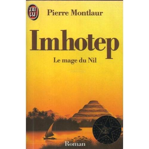 Imhotep. Le mage du Nil