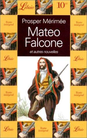Mateo Falcone [suivi de] Tamango. La partie de trictrac. Le vase étrusque