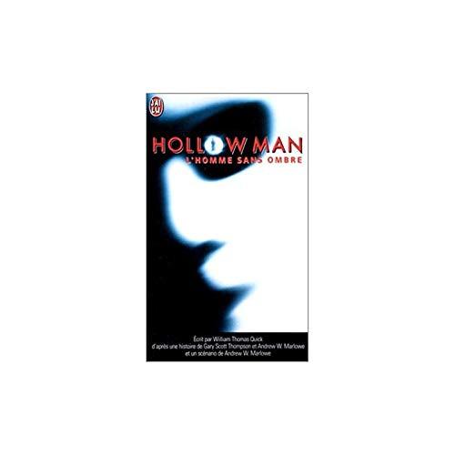 Hollowman : l'homme sans ombre