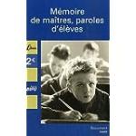 Mémoire de maîtres, paroles de d'élèves