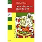 Jeux de cartes, jeux de dés et autres petits jeux rigolos