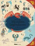L'Atlas des monstres légendaires : créatures mythiques du monde entier