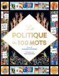 La politique en 100 mots