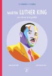 Martin Luther King : un rêve d'égalité