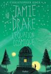 Jamie Drake, l'équation cosmique