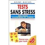 Tests sans stress