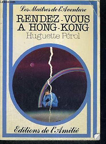 Rendez-vous à Hong-Kong