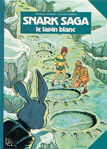 Snark saga : le lapin blanc