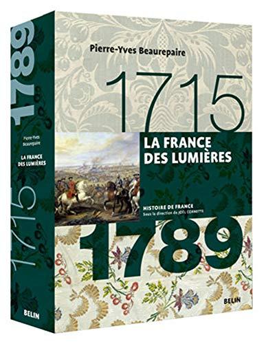 1715-1789 : la France des Lumières