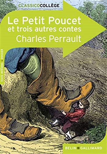 Le Petit Poucet et trois autres contes