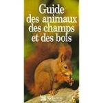 Guide des animaux des champs et des bois
