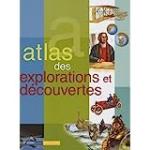 Atlas des explorations et découvertes