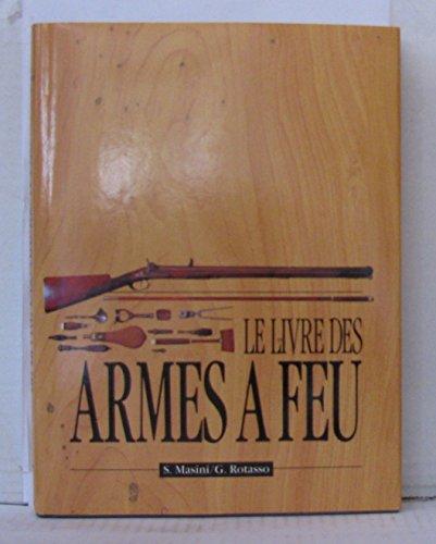 Le livre des armes à feu
