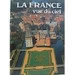 La France vue du ciel