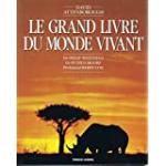 Le Grand livre du monde vivant