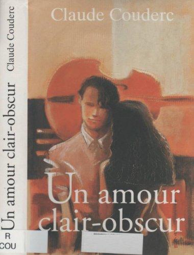 Un amour clair-obscur