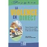 La violence en direct