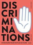 Discriminations : inventaire pour ne plus se taire