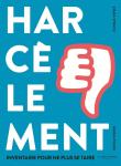 Harcèlement : inventaire pour ne plus se taire