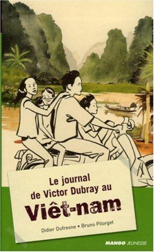 Le journal de Victor Dubray au Viêt-nam
