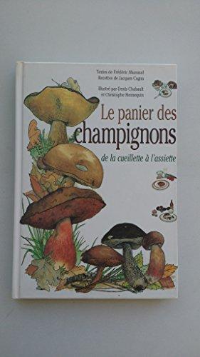 Le panier de champignons : de la cueillette à l'assiette
