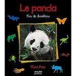 Le panda : fou de bambous