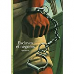 Atlas des esclavages : traites, sociétés coloniales, abolitions de l'Antiquité à nos jours