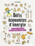 Défis économies d'énergie : 32 défis à relever pour protéger la planète !