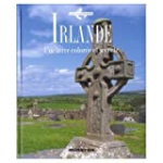 Irlande Une terre colorée et secrète