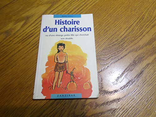 Histoire d'un charisson