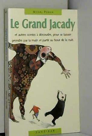 Le Grand Jacady