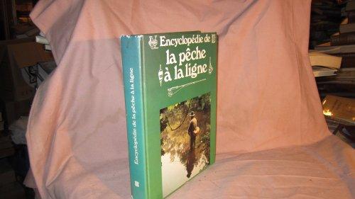 Encyclopédie de la pêche à la ligne