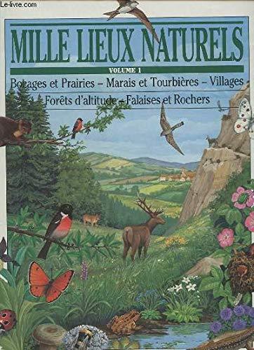 Mille lieux naturels. Volume 1