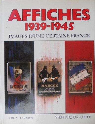 Affiches 1939-1945 : images d'une certaine France