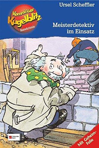 Kommissar Kugelblitz : Meisterdetektiv im Einsatz