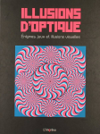 Illusions d'optique : énigmes, jeux et illusions visuelles