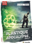 Plastique apocalypse